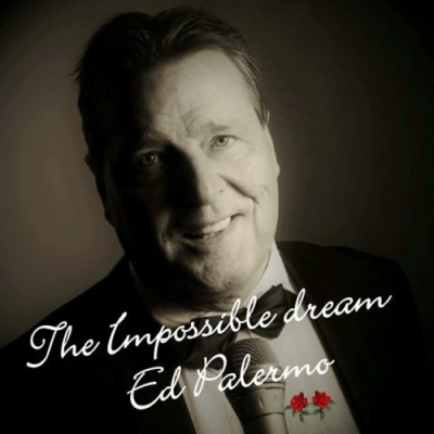 Nieuwe Single Ed Palermo : The Impossible Dream !